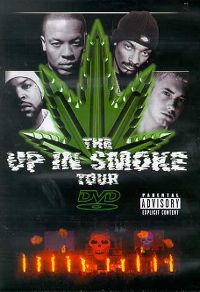 Cover Snoop Dogg / Dr. Dre / Eminem / Xzibit / Warren G / Nate Dogg / Ice Cube - Up In The Smoke Tour [DVD]
